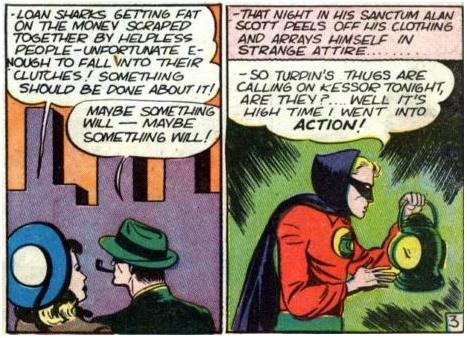 Alan Scott dons his costume to protect innocents from loan sharks.